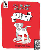 How to Look After Your Puppy by Helen Piers (Hardback, 2015)