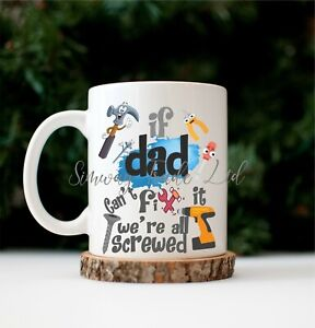 Mug For Dad Can't Fix It Mug Birthday Fathers Day Daddy Present Gift Novelty Cup