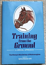 Training From The Ground, A Special Approach, Hardback Book. Horse.