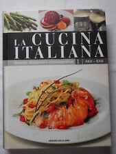 LIBRO LA CUCINA ITALIANA Dizionario Enciclopedico 1 ABA BAN 2007 Ricette