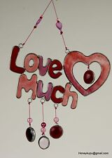 Love Much Suncatcher, Window or ceiling ornament, Garden mobile, FREE SHIPPING