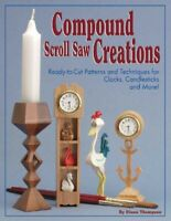 Compound Scroll Saw Creations, Paperback by Thompson, Diana, Brand New, Free ...