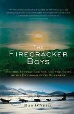 The Firecracker Boys: H-Bombs, Inupiat Eskimos, and the Roots of the Environment
