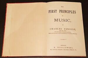 ANTIQUE MUSIC BOOK.1890-1910.FIRST PRINCIPLES OF MUSIC.MUSICIANS.SCHOOL.PROP.