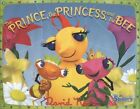 Miss Spider: The Prince, The Princess, and the Bee (hc) by David Kirk NEW
