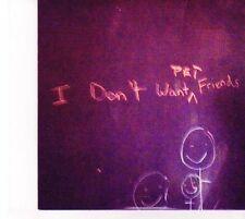 (DZ443) Pet Friends, I Don't Want Pet Friends - CD