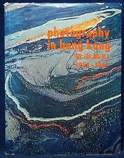 Photography in Hong Kong 1954-1969 Exhibition Cataloque Book Scarce.