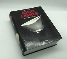 1000 LIGHTS ,1000 LEUCHEN,1000 LUMINAIRES. DE 1878 À AUJOURD'HUI  TASCHEN