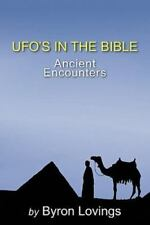 UFO's in the Bible: Ancient Encounters (Paperback or Softback)