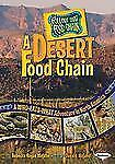 A Desert Food Chain: A Who-Eats-What Adventure in North America (Follow That