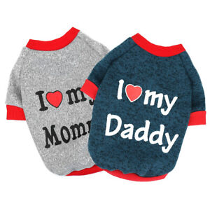 I Love Mummy/Daddy Dog Sweater Small Pet Clothes Puppy Cat Jumper Chihuahua Pug