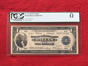 """FR-741 1918 """"KEY SIGNATURES"""" $1 Dallas Federal Reserve Bank Note *PCGS 12 Fine*"""