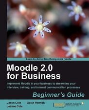 Moodle 2.0 for Business by Gavin Henrick, Jeanne Cole and Jason Cole (2011,...