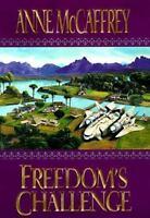 Freedom's Challenge Hardcover Anne McCaffrey