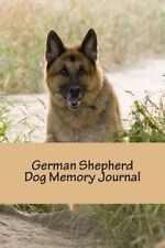 German Shepherd Dog Memory Journal: A personal dog journal for you to record you