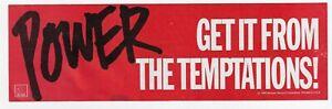 THE TEMPTATIONS - POWER : Unused Vintage 1980  MOTOWN RECORDS Sticker !!
