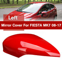 Red Left Driver Side Door Wing Mirror Cover Cap Casing For FORD FIESTA MK7 08-17
