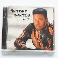 ANTONY SANTOS Sin Ti CD 2003 Bachata Cumbia Music Album Platano 11 tracks