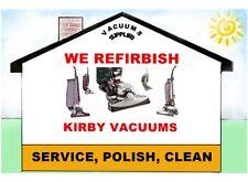 Kirby Vacuum Refurbish Service Refurbish your old Kirby Today