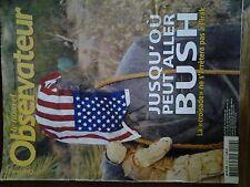 NOUVEL OBSERVATEUR / N°2006 JUSQU'OU PEUT ALLER BUSH  /  IRAK
