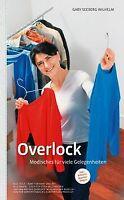 Overlock - Modisches für viele Gelegenheiten, m. 1 ... | Buch | Zustand sehr gut