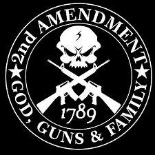 Second Amendment Skull with AR15 God Guns & Family Decal / Sticker 2nd Amendment