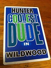 HUNTER Coolest Dude In Wildwood New Jersey Personalized Wall Door Sign NJ RARE