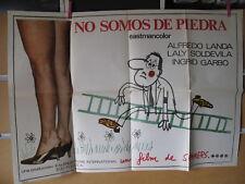 A5834  NO SOMOS DE PIEDRA. ALFREDO LANDA, LALY SOLDEVILA, INGRID GARBO