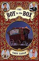 Boy in the Box : Master Melville's Medicine Show by Fagan, Cary-ExLibrary