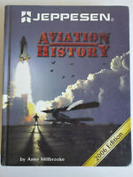 Aviation History by Anne Millbrooke (2006, Hardcover, Revised edition) Hardcover
