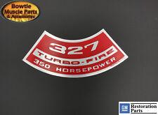 65 66 67 CORVETTE CHEVELLE L79 NOVA CHEVY II 327 TURBO-FIRE 350 HP ENGINE DECAL
