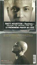 CD - MATT HOUSTON : RACINES / COMME NEUF