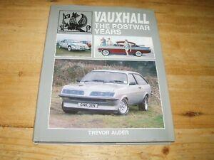Vauxhall - The Postwar Years by Trevor Alder.