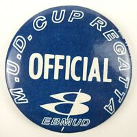 Vintage MUD Cup Regatta Official EBMUD Pinback Button