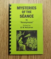 Mysteries of the Séance (Secret methods of psychic mediums)