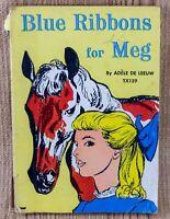 Blue Ribbons For Meg By Adele De Leeuw Scholastic Book Trade PB 1947 1958