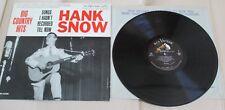 HANK SNOW Big Country Hits SONGS I HADN'T RECORDED TILL NOW VINYL LP RCA 1961