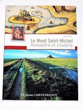 Le Mont Saint-Michel monastère et citadelle Abbaye bénédictine