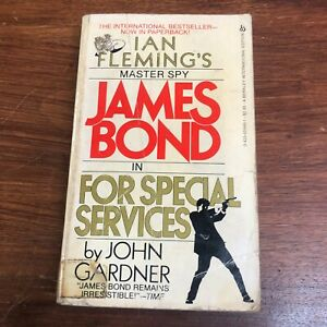 Ian Fleming's Master Spy James Bond in For Special Services by John Gardner 1982