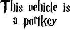 Este vehículo es un portkey Vinilo Autoadhesivo con Harry Potter Para Coche/Ventana/Pared