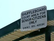 Old Photo. Funny Sign - Shuffleboard Area For Senior Citizens Only