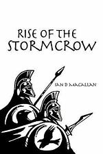Rise of the Stormcrow by Ian D. Macallan (2012, Paperback)