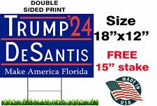 Trump Desantis 2024 Yard Sign | Donald Trump and Ron Desantis 18*12  w/H stake