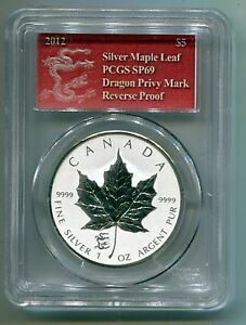 2012 Canadian Maple Leaf Dragon Privy 1 Oz Silver Reverse Proof PCGS SP69 Coin