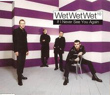 WET WET WET - If I Never See You Again (UK 3 Tk CD Single Pt 1)