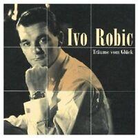 IVO ROBIC - TRÄUME VOM GLÜCK  CD NEU