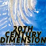 20th Century Dimension