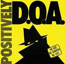 D.O.A. - Positively [CD]