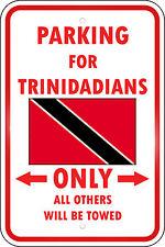 TRINIDAD TOBAGO COUNTRY PARKING ONLY TRINIDADIAN 12x18 Aluminum Metal Sign