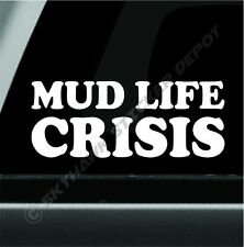 Mud Life Crisis Funny Novelty Off Road 4x4 Bumper Window Sticker For Jeep CJ